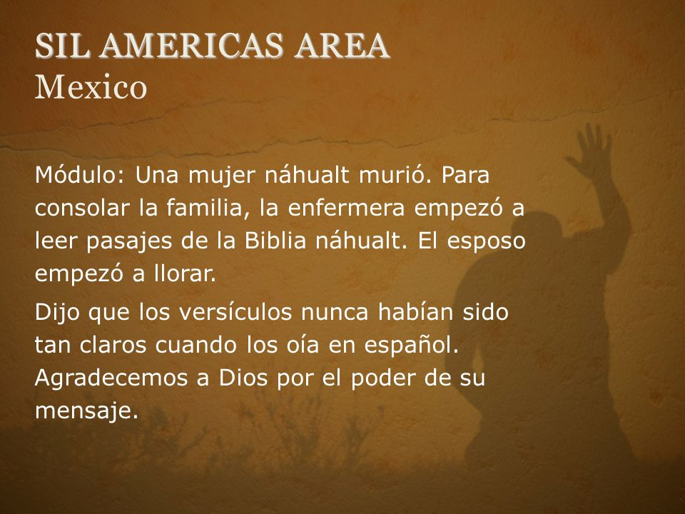 SIL AMERICAS AREA SIL AMERICAS AREA Mexico Módulo: Una mujer náhualt murió.