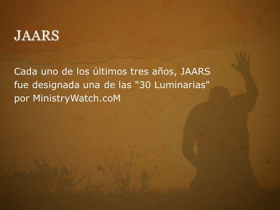 JAARS Cada uno de los últimos tres años, JAARS fue designada una de las 30 Luminarias por MinistryWatch.coM