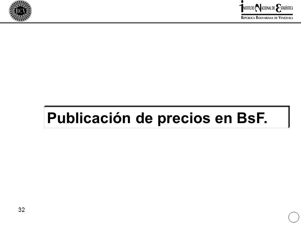 32 Publicación de precios en BsF.