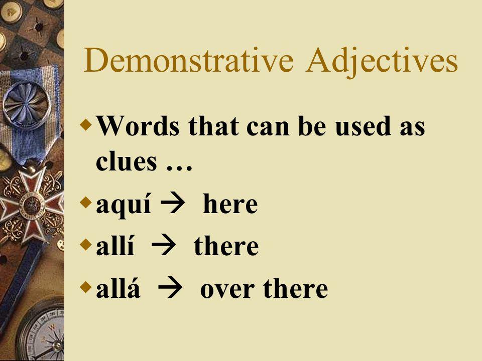 Demonstrative Ajectives Esta revista que yo estoy leyendo es buena.