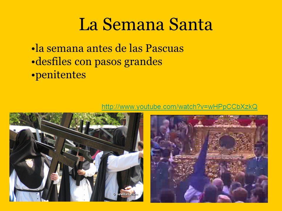 La Semana Santa la semana antes de las Pascuas desfiles con pasos grandes penitentes http://www.youtube.com/watch?v=wHPpCCbXzkQ