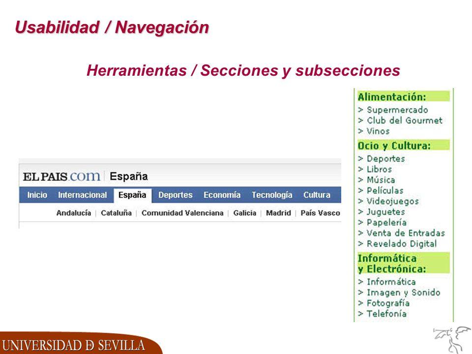 Usabilidad / Navegación Herramientas / Secciones y subsecciones