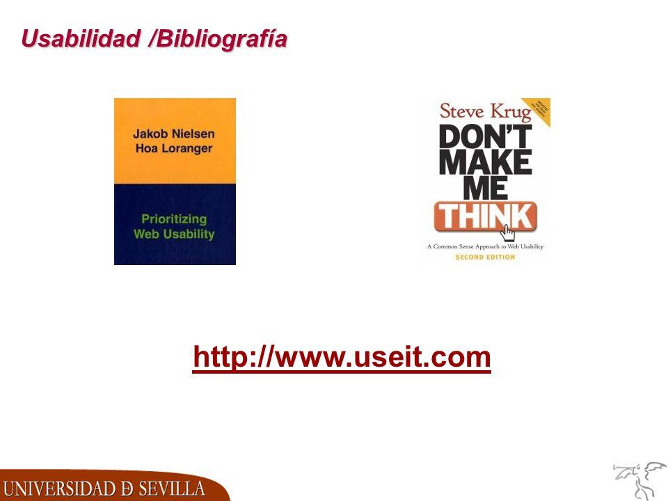 Usabilidad /Bibliografía http://www.useit.com
