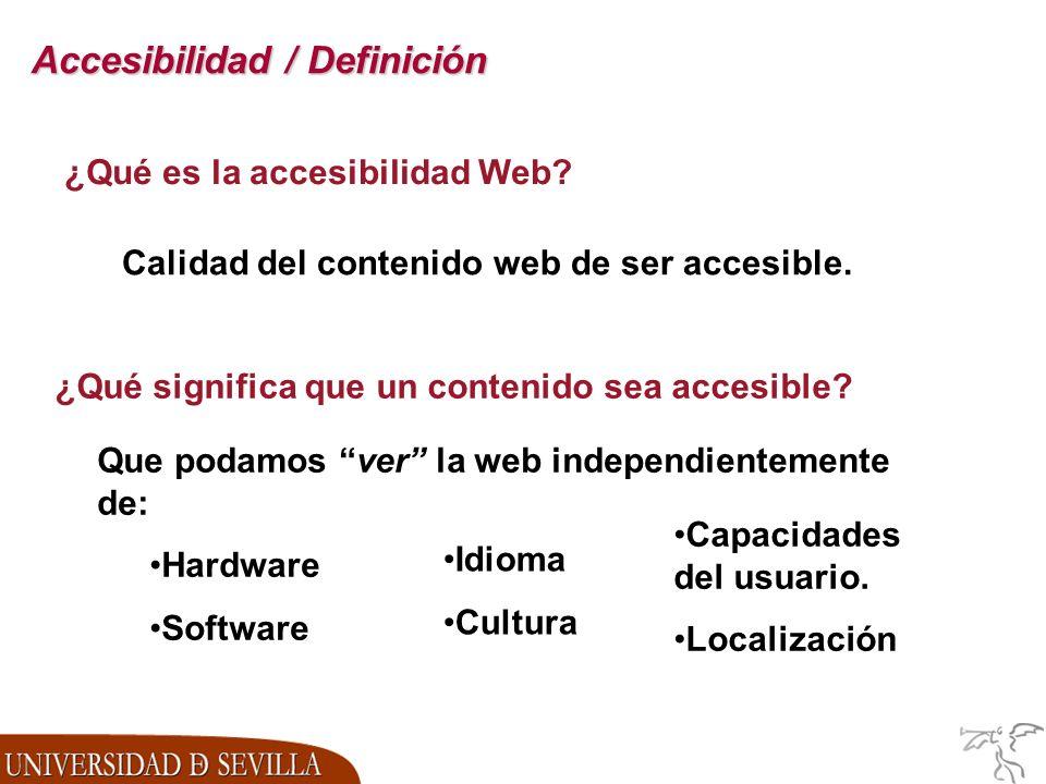 Accesibilidad / Definición ¿Qué es la accesibilidad Web.