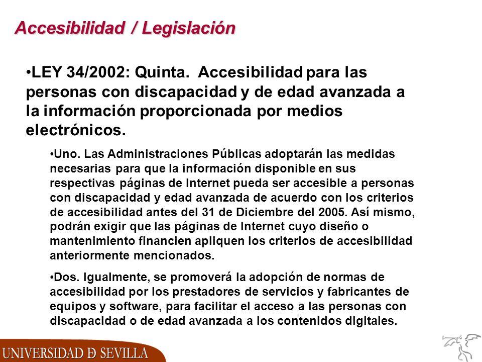 Accesibilidad / Legislación LEY 34/2002: Quinta.