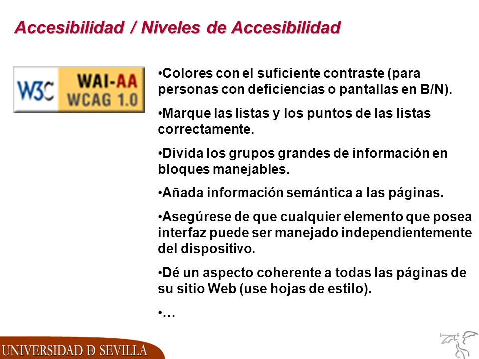 Accesibilidad / Niveles de Accesibilidad Colores con el suficiente contraste (para personas con deficiencias o pantallas en B/N).
