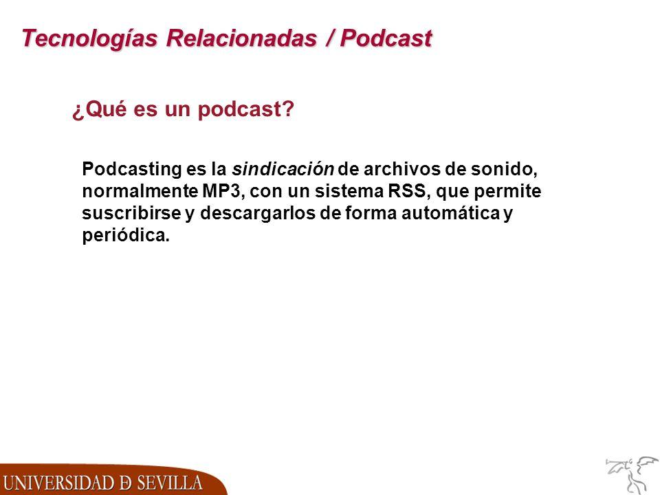 Tecnologías Relacionadas / Podcast ¿Qué es un podcast.