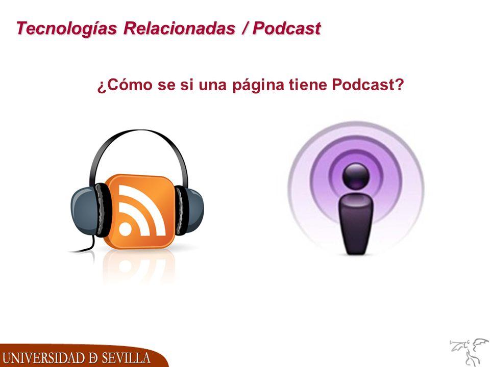 Tecnologías Relacionadas / Podcast ¿Cómo se si una página tiene Podcast?