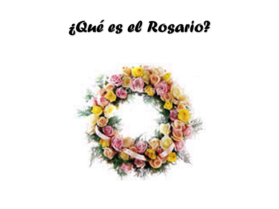 ¿Qué es el Rosario?