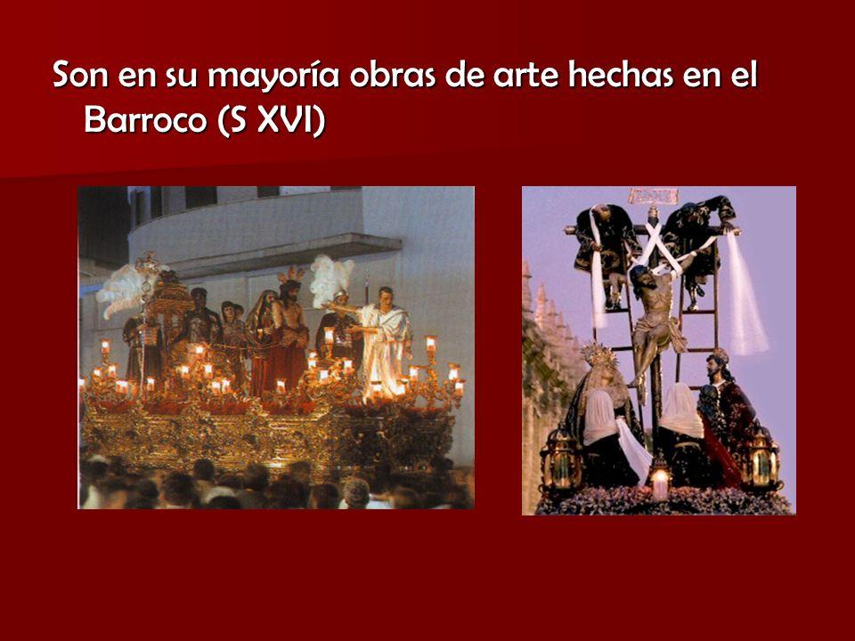 Son en su mayoría obras de arte hechas en el Barroco (S XVI)