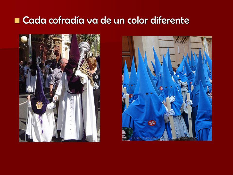 Cada cofradía va de un color diferente Cada cofradía va de un color diferente