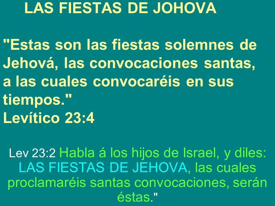 LAS FIESTAS DE JOHOVA