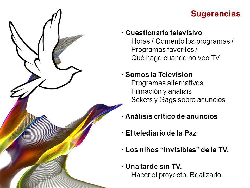 Sugerencias · Cuestionario televisivo Horas / Comento los programas / Programas favoritos / Qué hago cuando no veo TV · Somos la Televisión Programas
