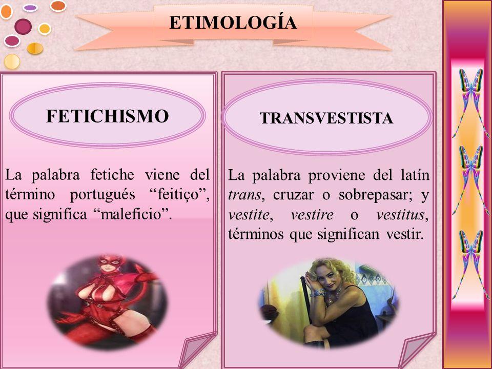 ETIOLOGÍA El rechazo manifestado por los progenitores por el sexo del hijo.