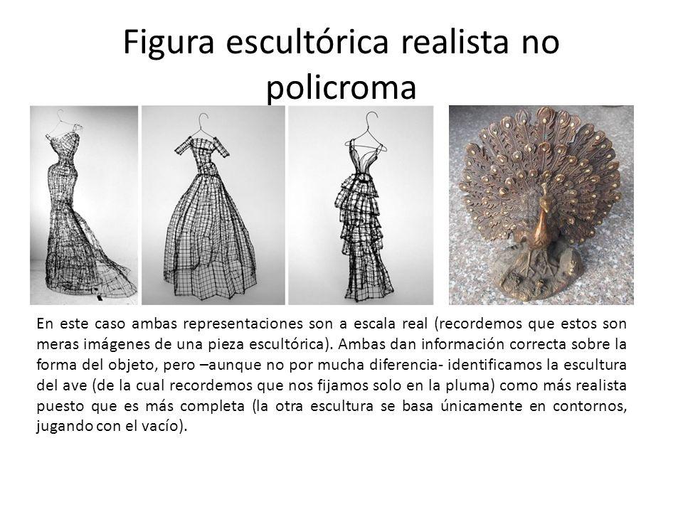 Figura escultórica realista no policroma En este caso ambas representaciones son a escala real (recordemos que estos son meras imágenes de una pieza e