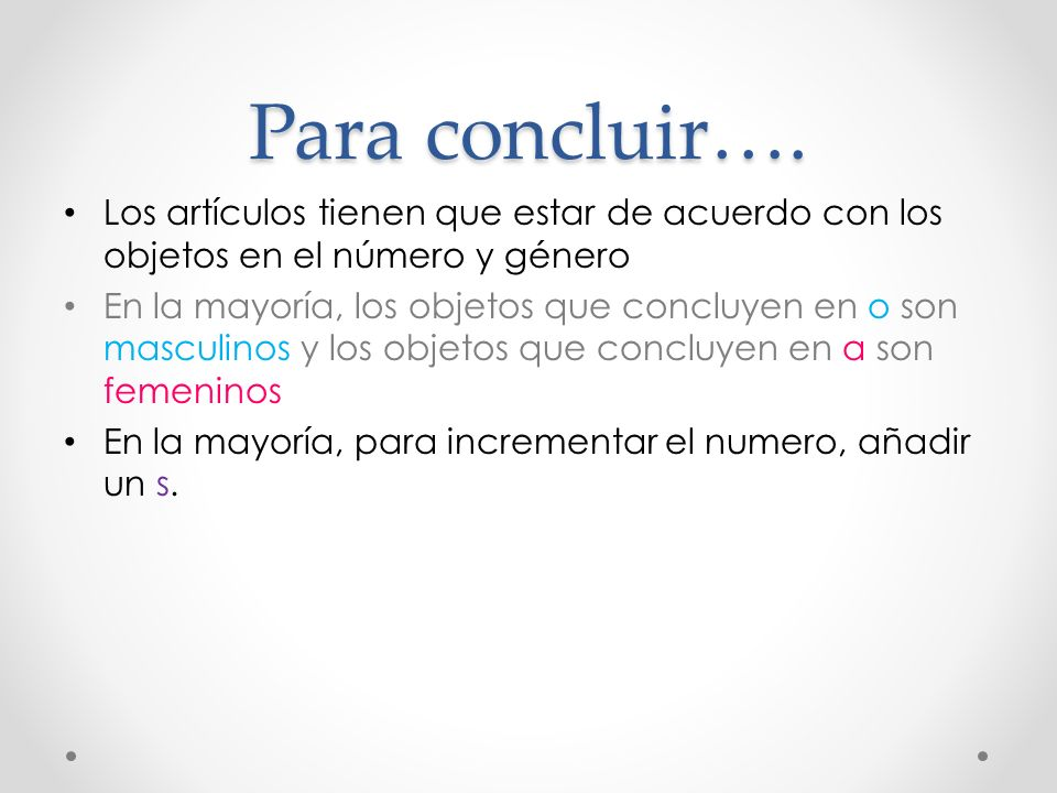Para concluir….