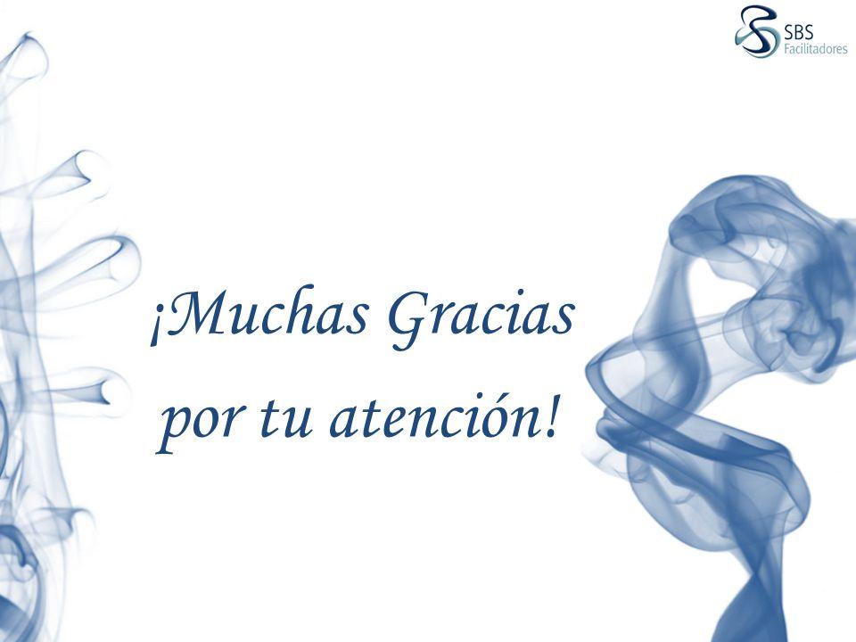 ¡Muchas Gracias por tu atención!