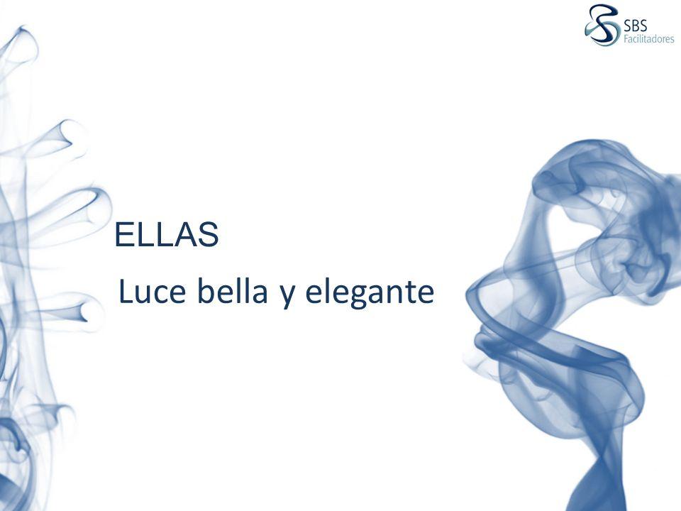ELLAS Luce bella y elegante