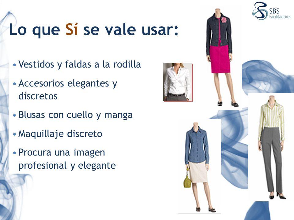 Lo que Sí se vale usar: Vestidos y faldas a la rodilla Accesorios elegantes y discretos Blusas con cuello y manga Maquillaje discreto Procura una imag