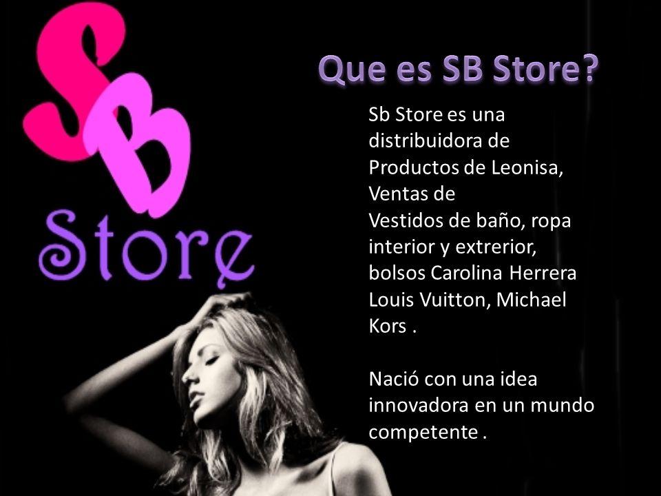 SB Sb Store es una distribuidora de Productos de Leonisa, Ventas de Vestidos de baño, ropa interior y extrerior, bolsos Carolina Herrera Louis Vuitton, Michael Kors.