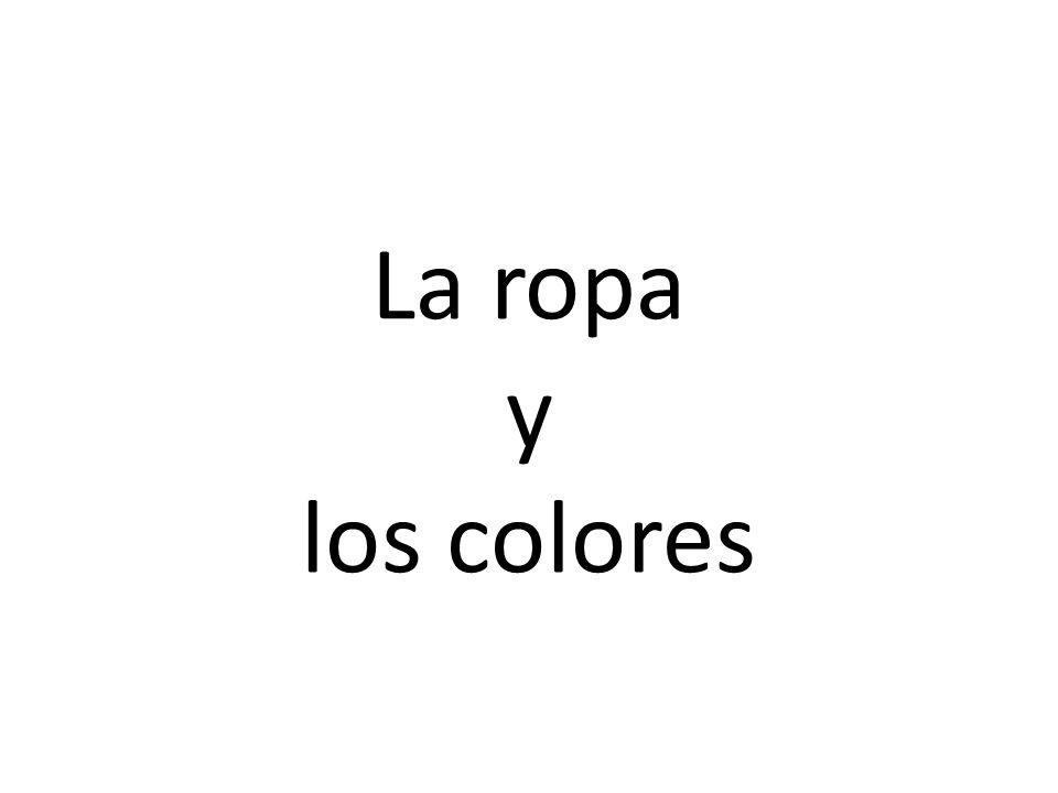 La ropa y los colores