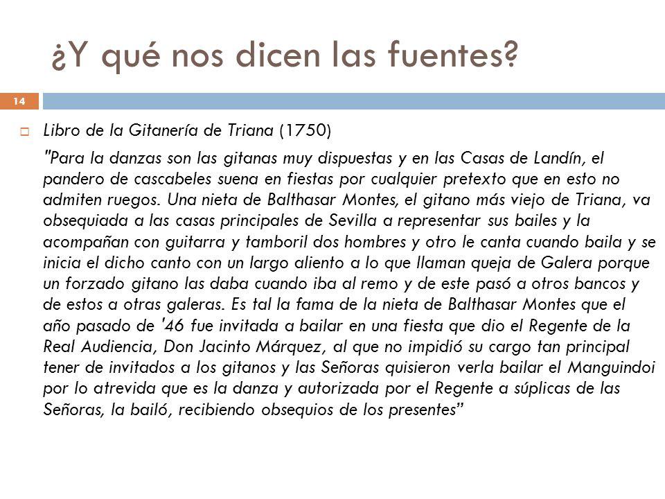 14 ¿Y qué nos dicen las fuentes? Libro de la Gitanería de Triana (1750)