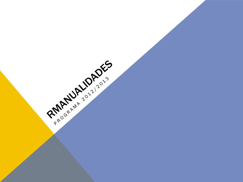 RMANUALIDADES PROGRAMA 2012/2013
