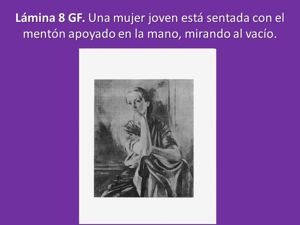 Lámina 8 GF. Una mujer joven está sentada con el mentón apoyado en la mano, mirando al vacío.