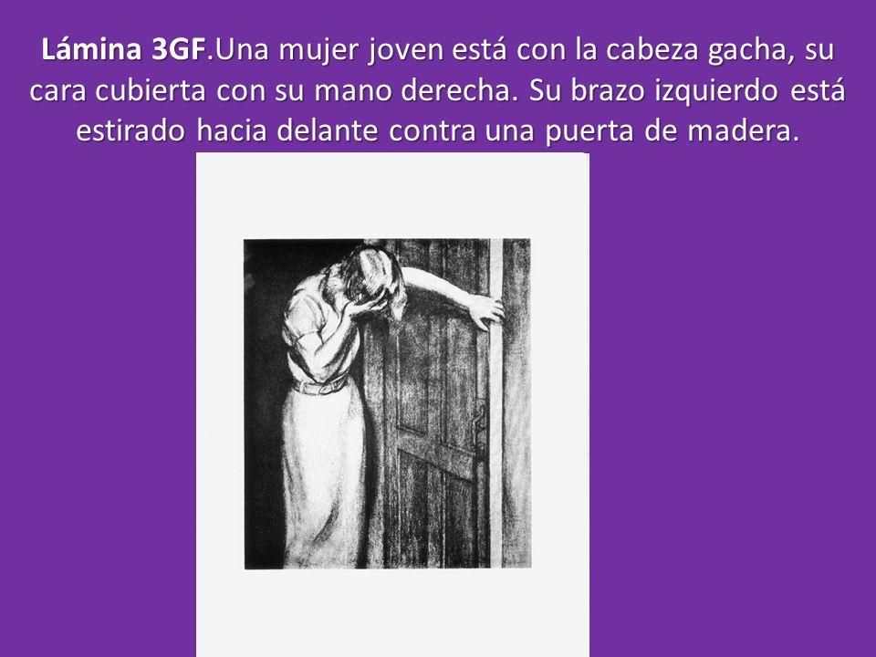 Lámina 3GF.Una mujer joven está con la cabeza gacha, su cara cubierta con su mano derecha. Su brazo izquierdo está estirado hacia delante contra una p