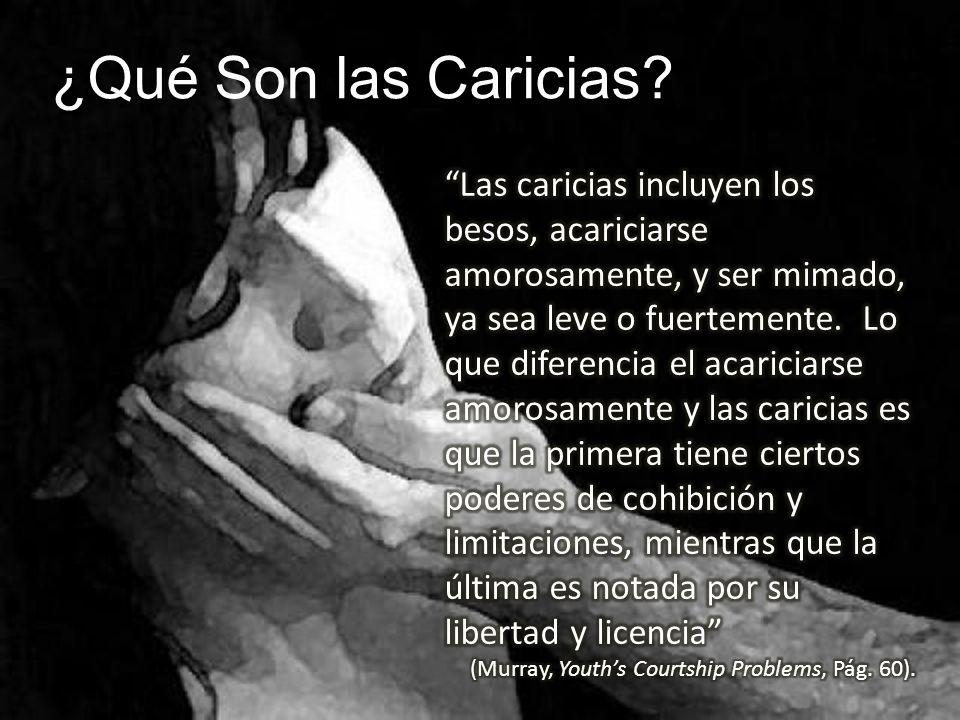 ¿Qué Son las Caricias?