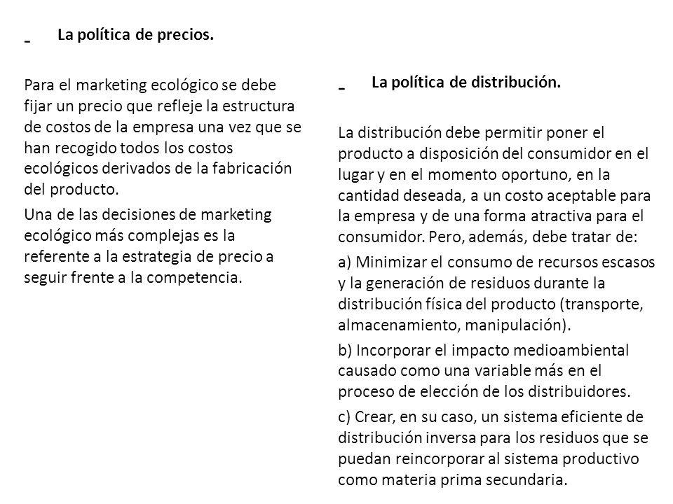 - La política de comunicación.