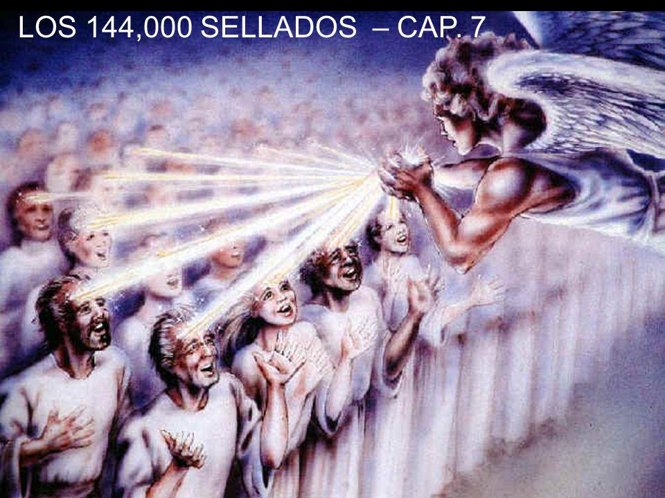 LOS 144,000 SELLADOS – CAP. 7