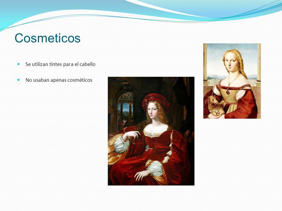 Cosmeticos Se utilizan tintes para el cabello No usaban apenas cosméticos