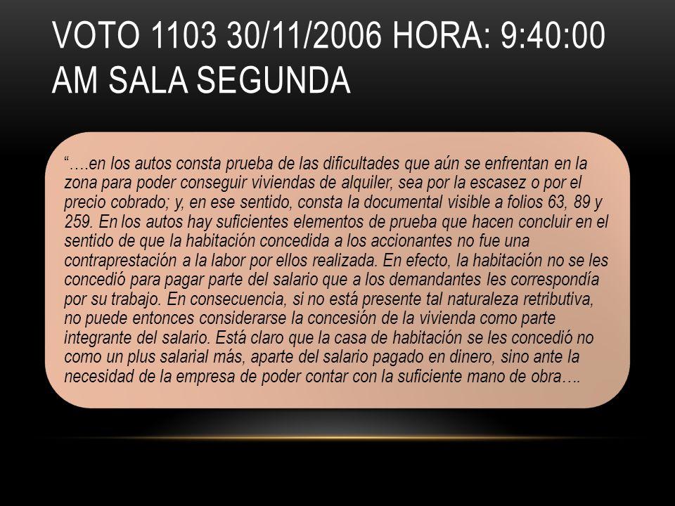 VOTO 1103 30/11/2006 HORA: 9:40:00 AM SALA SEGUNDA ….