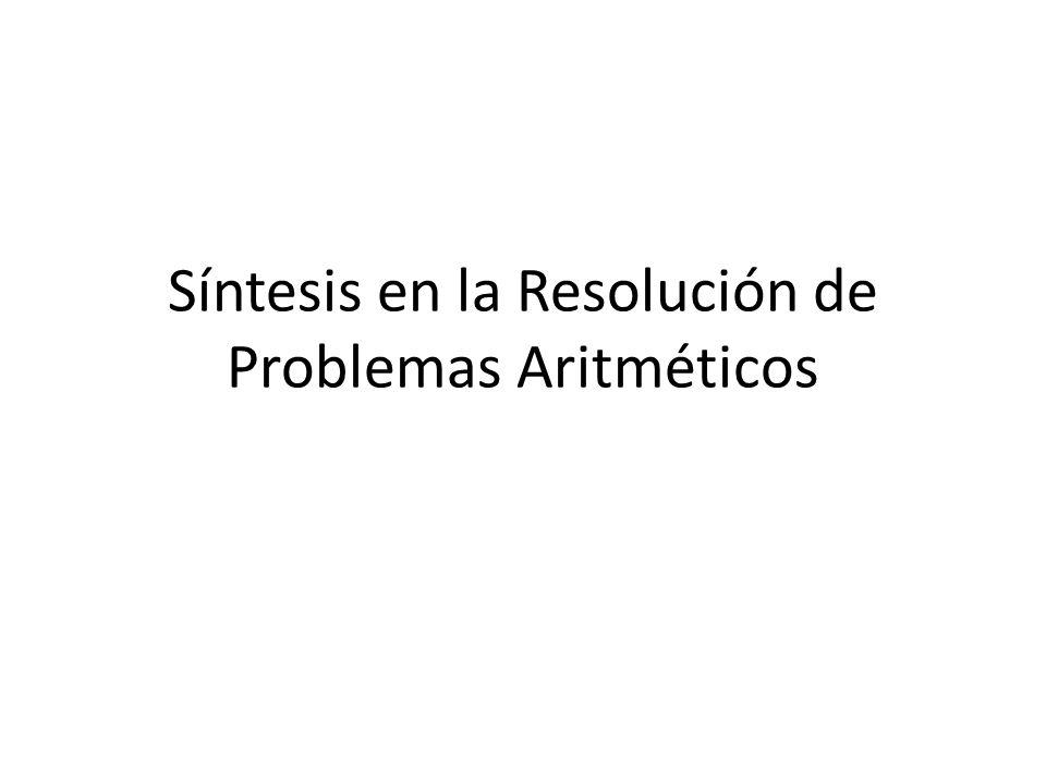 Síntesis en la Resolución de Problemas Aritméticos