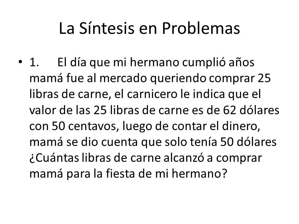 La Síntesis en Problemas 1.