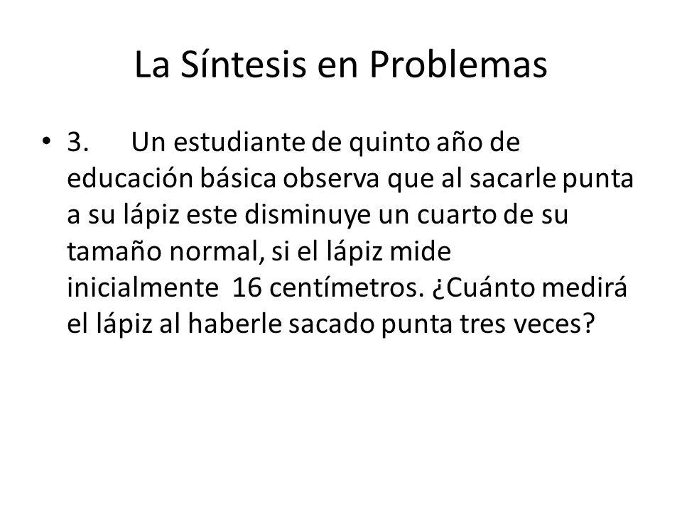 La Síntesis en Problemas 3.
