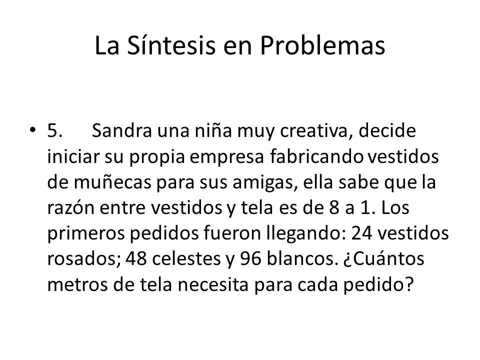 La Síntesis en Problemas 5.