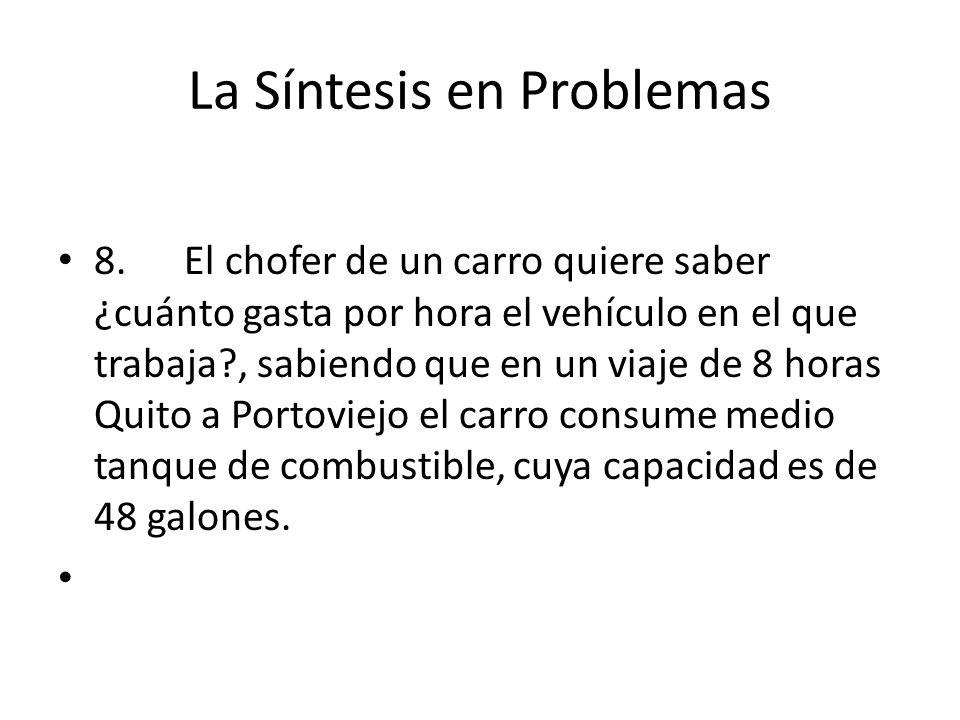 La Síntesis en Problemas 8.