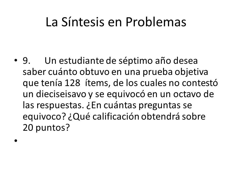 La Síntesis en Problemas 9.