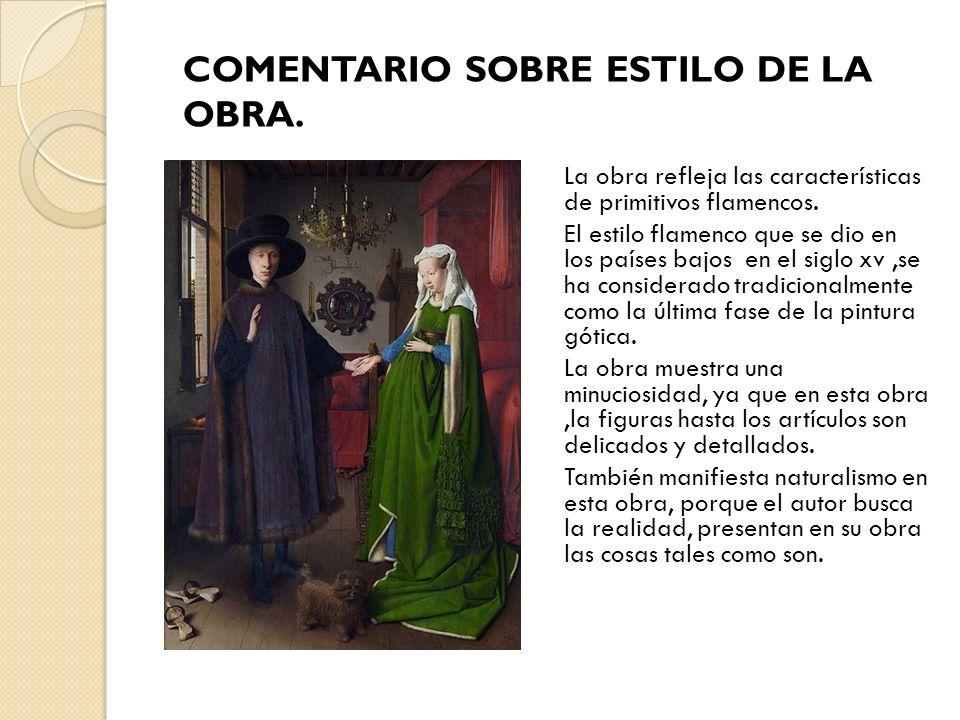La obra refleja las características de primitivos flamencos. El estilo flamenco que se dio en los países bajos en el siglo xv,se ha considerado tradic