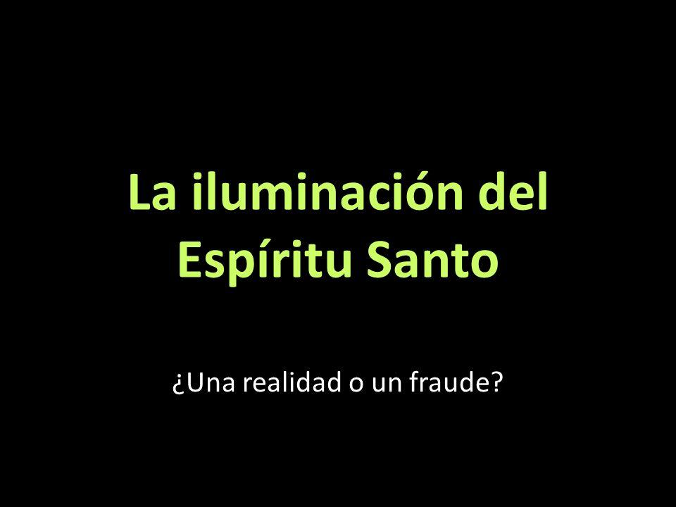 Si el Espíritu Santo ilumina 1.