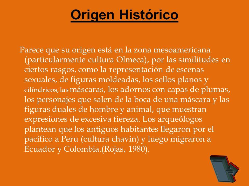 Origen Histórico Parece que su origen está en la zona mesoamericana (particularmente cultura Olmeca), por las similitudes en ciertos rasgos, como la r