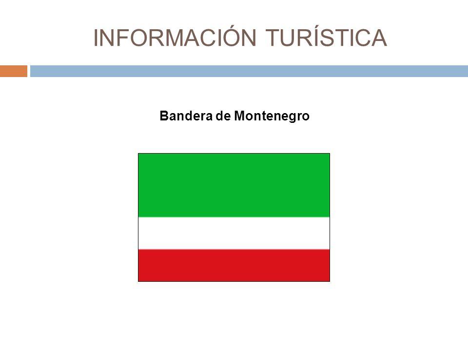 INFORMACIÓN TURÍSTICA Bandera de Montenegro
