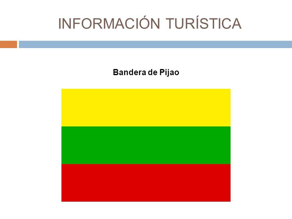 INFORMACIÓN TURÍSTICA Bandera de Pijao
