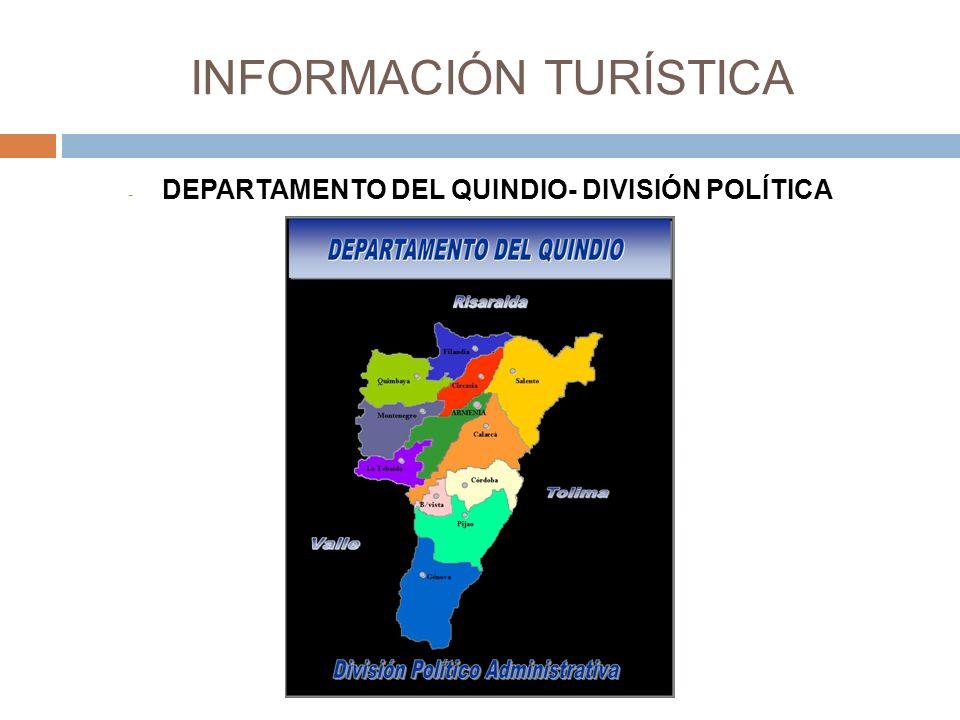 INFORMACIÓN TURÍSTICA - DEPARTAMENTO DEL QUINDIO- DIVISIÓN POLÍTICA