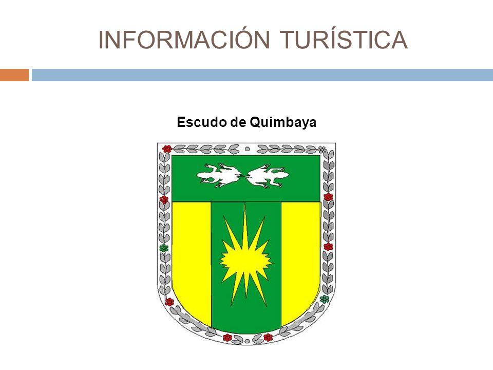 INFORMACIÓN TURÍSTICA Escudo de Quimbaya