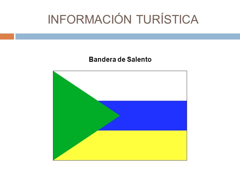 INFORMACIÓN TURÍSTICA Bandera de Salento