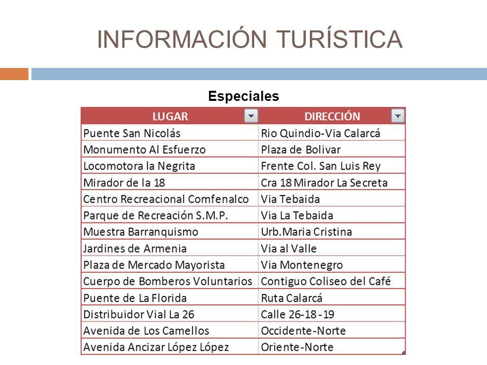INFORMACIÓN TURÍSTICA Especiales