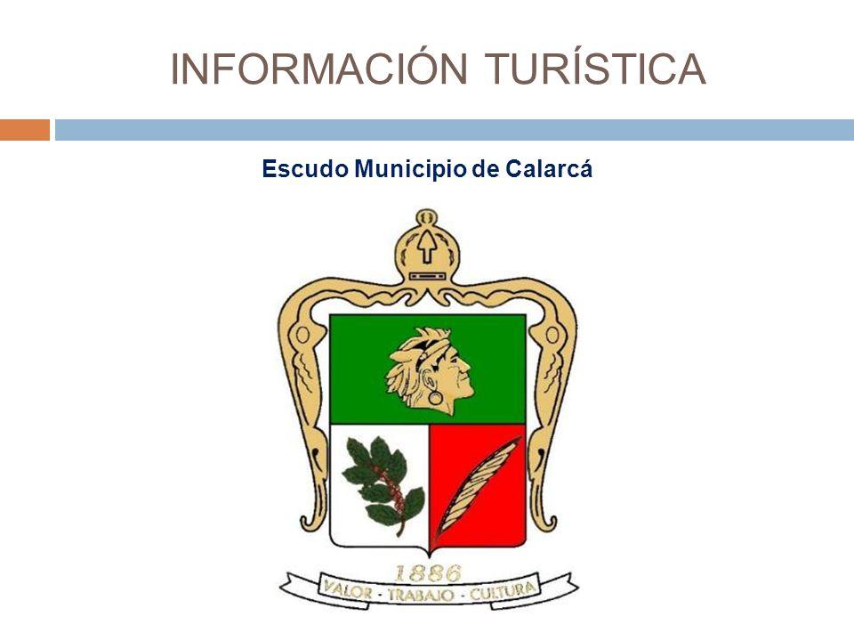 INFORMACIÓN TURÍSTICA Escudo Municipio de Calarcá